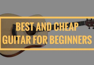Best and Cheap Guitar for Beginners