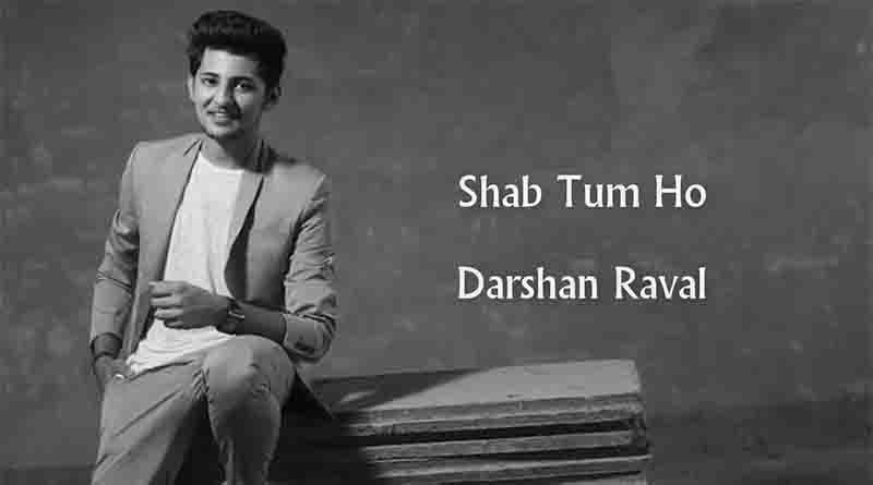 Shab Tum Ho Tabs - Darshan Raval | Leads & Notes