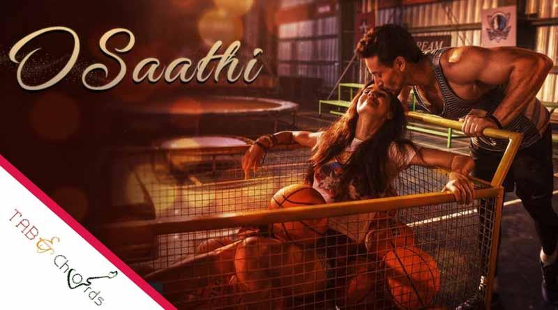 O Saathi Guitar Chords Baaghi 2 Tab And Chord