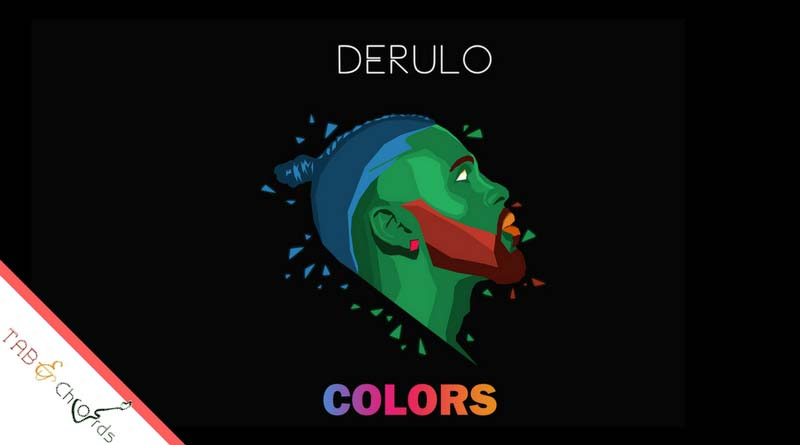 Colors Guitar Chords - Jason Derulo - Tab and Chord