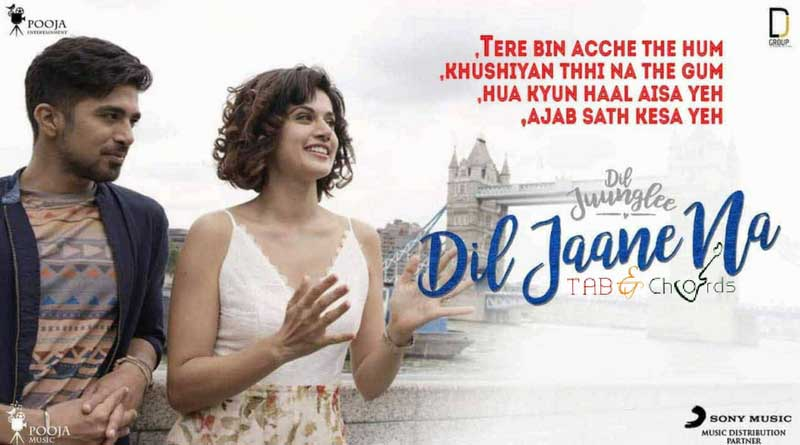Dil Jaane Na Chords Dil Juunglee Tab And Chord