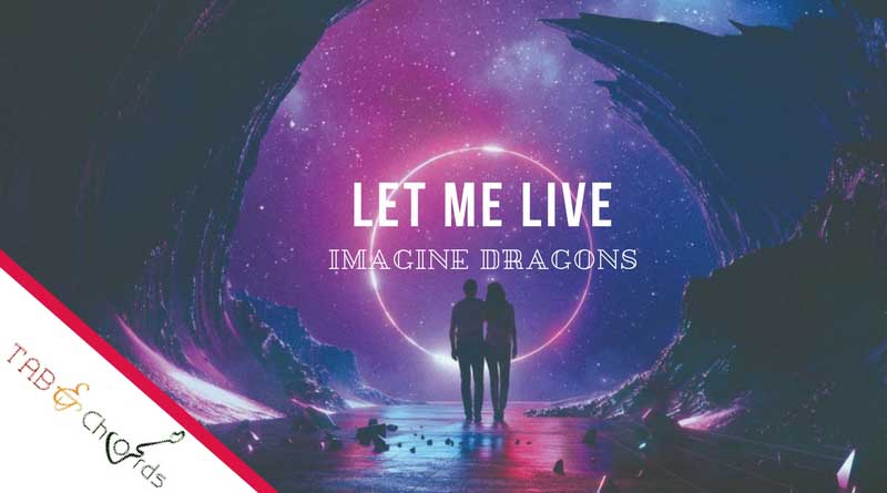 Next To Me Guitar Chords - Imagine Dragons - Tab and Chord