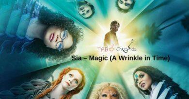 Sia Magic Chords – A Wrinkle in Time