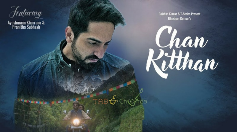 Chan Kitthan Chords with strumming pattern - Ayushmann Khurana - Tab ...