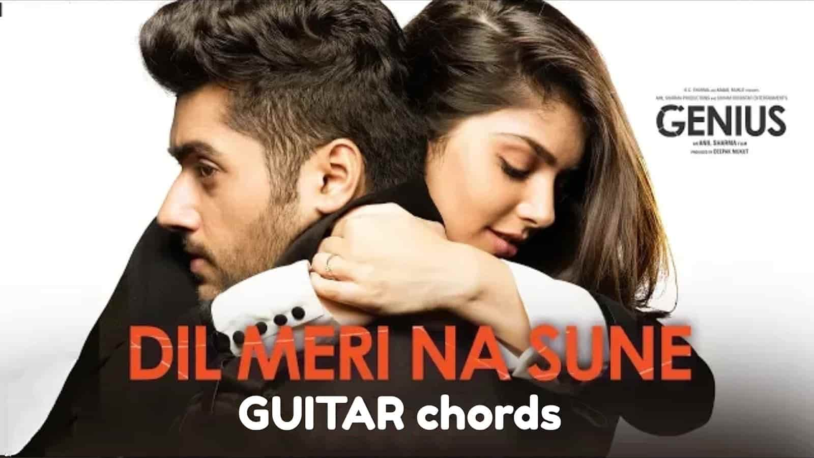 Dil Meri Na Sune Chords With Strumming Pattern Genius Tab And Chord