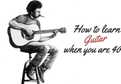 How to learn the guitar when you are 40?