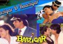Baazigar O Baazigar Tabs – Baazigar