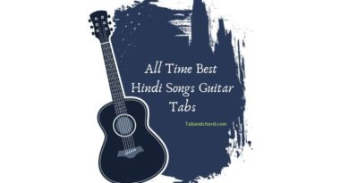 All Time Best Hindi Songs Guitar Tabs