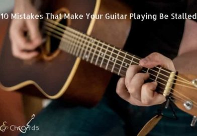 10 Mistakes That Make Your Guitar Playing Be Stalled