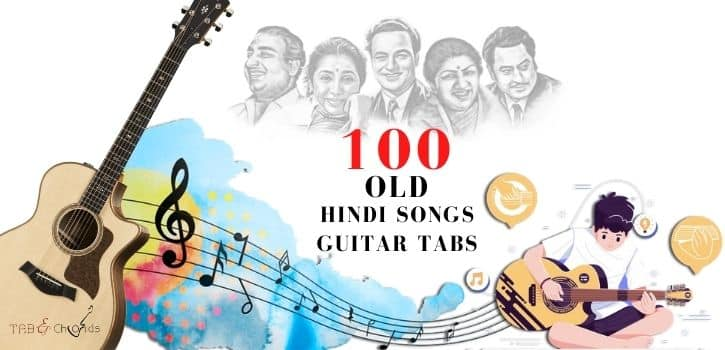 Top 100 Old Hindi Songs Guitar Tabs Download